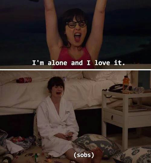 New Girl I'm alone and I love it (sobs)